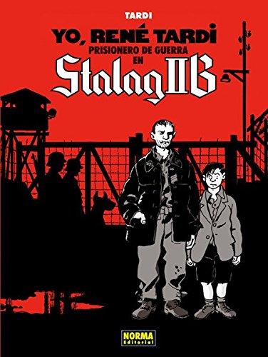 9788467913002: Yo, René Tardi 1. Prisionero De Guerra En Stalag Iib