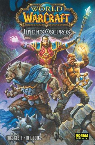 9788467913590: World of Warcraft: Jinetes oscuros (CÓMIC USA)