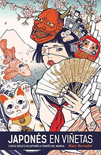Japonés en viñetas integral / Integral Japanese: Marc BernabÃ