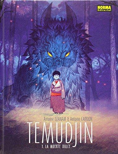 Tedmujin 1: La muerte dulce: Ozanam, Antoine; Carrion,