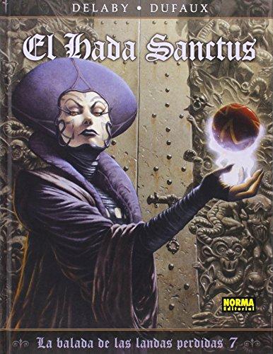 9788467916768: La balada de las landas perdidas 7. El hada sanctus (Comic Europeo (norma))