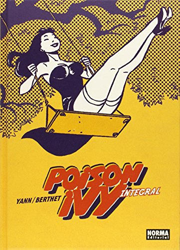 9788467917994: Poison Ivy. Edición integral (Comic Europeo (norma))