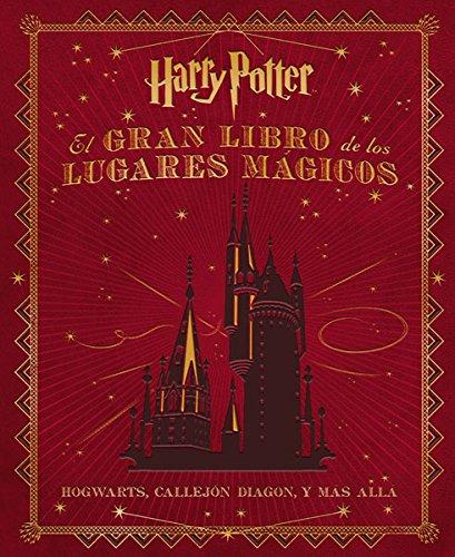 9788467919011: Gran Libro De Los Lugares Magicos De Harry Potter, El