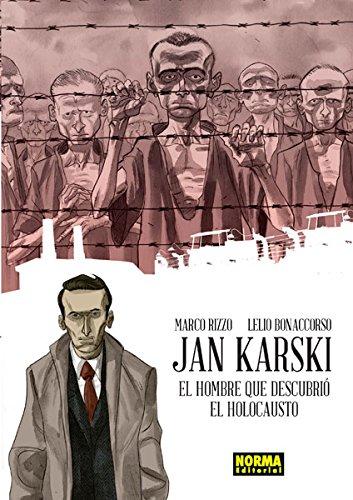 9788467920413: JAN KARSKI. EL HOMBRE QUE DESCUBRIÓ EL HOLOCA
