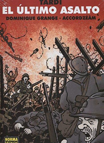 El último asalto (Paperback): Jacques Tardi