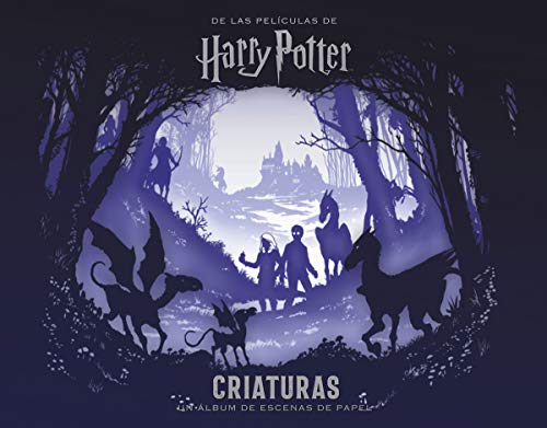 9788467933024: PELICULAS HARRY POTTER: CRIATURAS UN ALBUM DE ESCENAS DE PAPEL