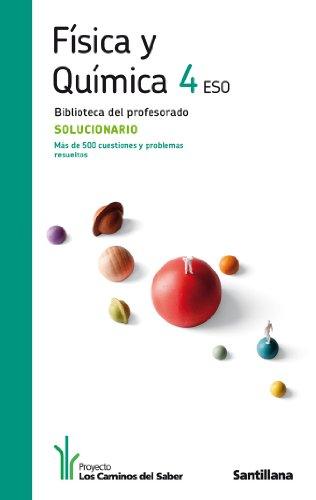 9788468000343: Solucionario Fisica y química 4 Eso los Caminos Del Saber Santillana - 9788468000343