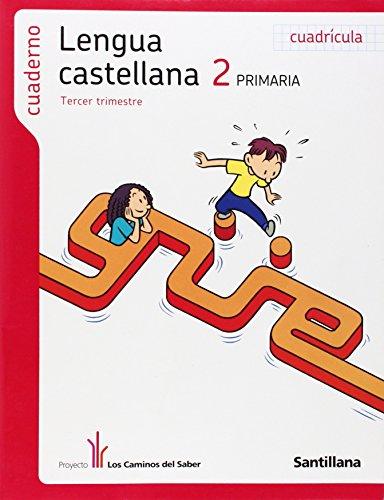 9788468001128: cuaderno lengua cuadricula 2 primaria 3 trim los caminos del saber