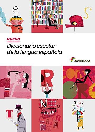 9788468001579: NUEVO DICCIONARIO ESCOLAR DE LA LENGUA ESPAÑOLA ( DE 3 A 6 Primaria) SANTILLANA (Dictionaries) - 9788468001579