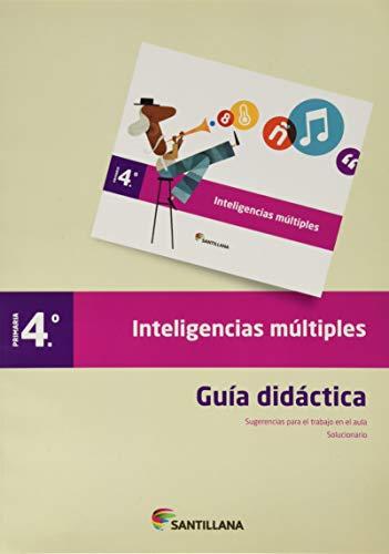 9788468001593: GUIA DIDACTICA INTELIGENCIAS MULTIPLES 4 PRIMARIA SANTILLANA - 9788468001593