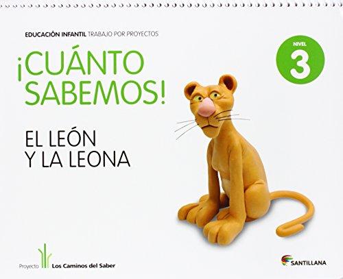9788468002309: Cuanto Sabemos el Leon y La Leona Educ Infantil 5 Años Trabajo Por Proyectos los Caminos Del Saber Santillana - 9788468002309