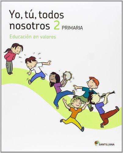 9788468003412: YO TU TODOS NOSOTROS EDUCACION EN VALORES 2 PRIMARIA - 9788468003412