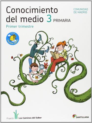 9788468003597: Proyecto Los Caminos del Saber, Serie Mochila Ligera, Conocimiento del Medio 3, Educación Primaria (Madrid), 1, 2 y 3 Trimestre - 9788468003597