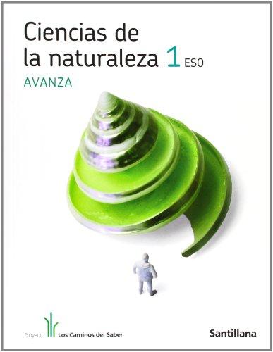 9788468003757: CIENCIAS DE LA NATURALEZA 1 ESO AVANZA LOS CAMINOS DEL SABER