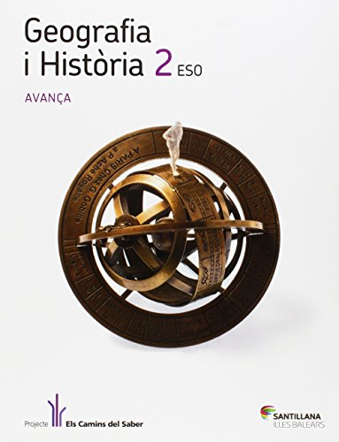 9788468005423: GEOGRAFIA I HISTORIA 2 ESO AVANÇA ELS CAMINS DEL SABER