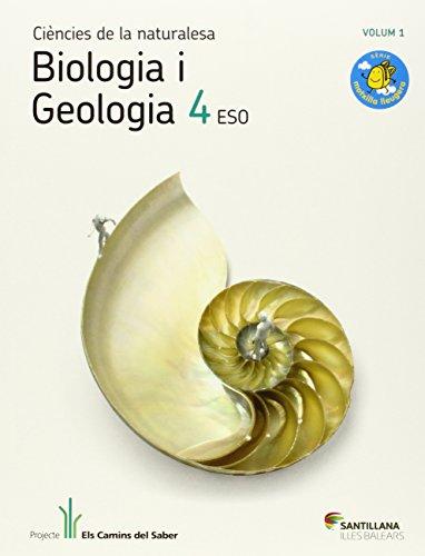 9788468005584: BIOLOGIA I GEOLOGIA 4 ESO M LLEUGERA ELS CAMINS DEL SABER