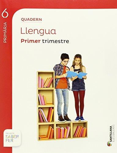 Llengua, 6 Primària, Quadern Primer trimestre: VV.AA.