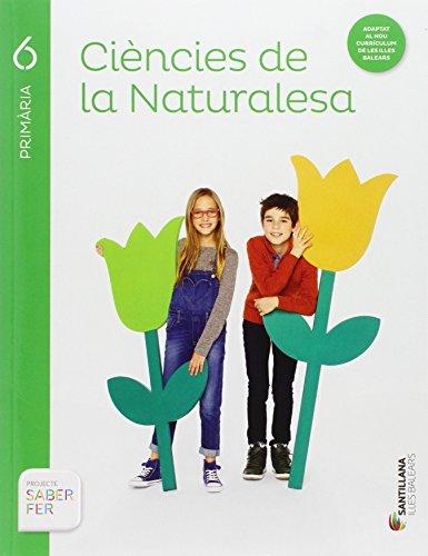9788468006215: CIENCIES DE LA NATURARESA 6 PRIMARIA SABER FER - 9788468006215