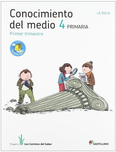 9788468010205: CONOCIMIENTO DEL MEDIO LA RIOJA 4 PRIMARIA M LIGERA LOS CAMINOS DEL SABER