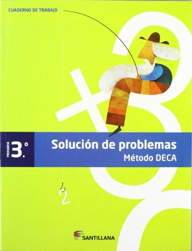 9788468010403: CUADERNO DE TRABAJO 3 PRIMARIA SOLUCION DE PROBLEMAS METODO DECA