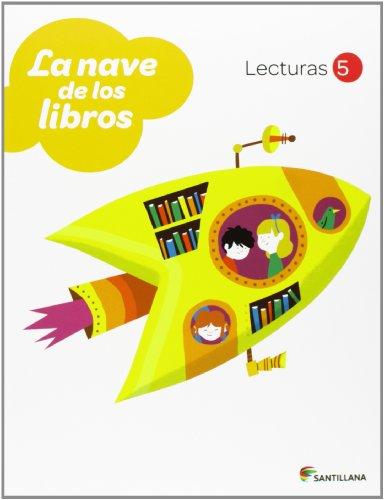 9788468010618: LECTURAS LA NAVE DE LOS LIBROS 5 PRIMARIA