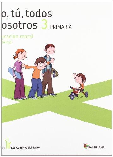 9788468010625: YO TU TODOS NOSOTROS EDUCACION EN VALORES 3 PRIMARIA