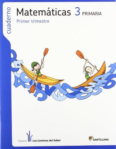 9788468010724: CUADERNO MATEMATICAS 3 PRIMARIA 1 TRIM LOS CAMINOS DEL SABER - 9788468010724