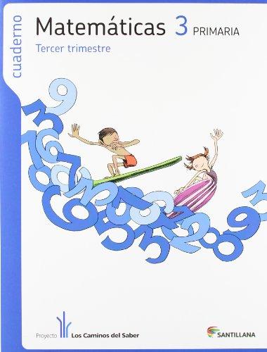 9788468010748: CUADERNO MATEMATICAS 3 PRIMARIA 3 TRIM LOS CAMINOS DEL SABER - 9788468010748