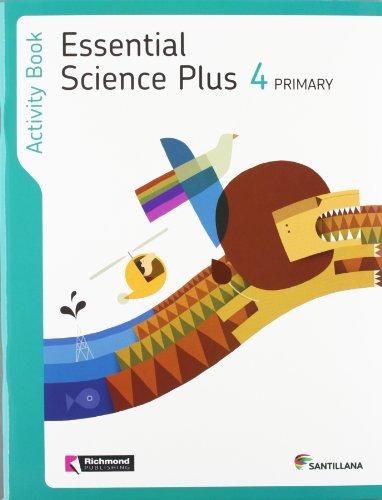 9788468012063: Essential Science Plus, 4 Primary. Activity Book