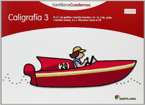 9788468012117: SANTILLANA CUADERNOS CALIGRAFIA 3 PAUTA SANTILLANA