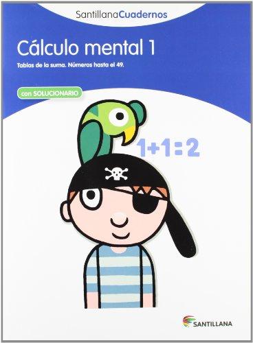 9788468012377: CALCULO MENTAL 1 SANTILLANA CUADERNOS - 9788468012377