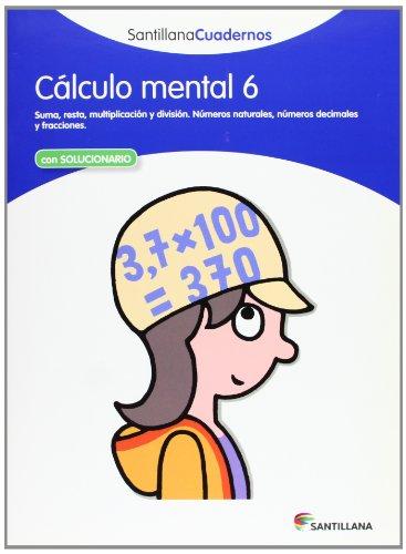 9788468012421: CÁLCULO MENTAL 6 SANTILLANA CUADERNOS - 9788468012421