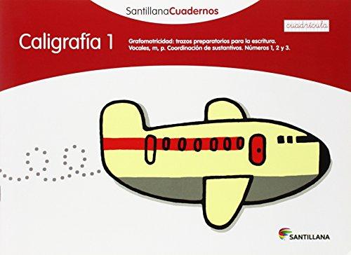 9788468012537: CALIGRAFIA 1 CUADRICULA SANTILLANA CUADERNOS - 9788468012537