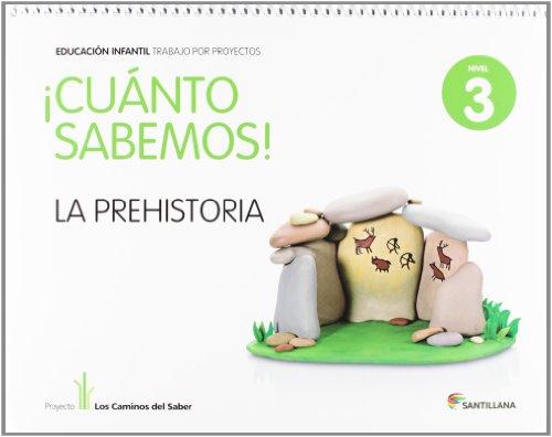 9788468013046: CUANTO SABEMOS NIVEL 3 LA PREHISTORIA - 9788468013046