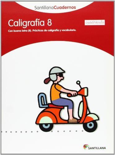 9788468013572: SANTILLANA CUADERNOS CALIGRAFIA 8 CUADRICULA