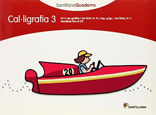 9788468013619: SANTILLANA QUADERNS CAL-LIGRAFIA 3 - 9788468013619