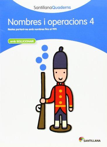 9788468013855: NOMBRE I OPERACIONS 4 SANTILLANA QUADERNS - 9788468013855