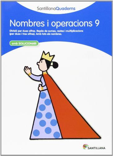 9788468013909: NOMBRES I OPERACIONS 9 SANTILLANA QUADERNS - 9788468013909