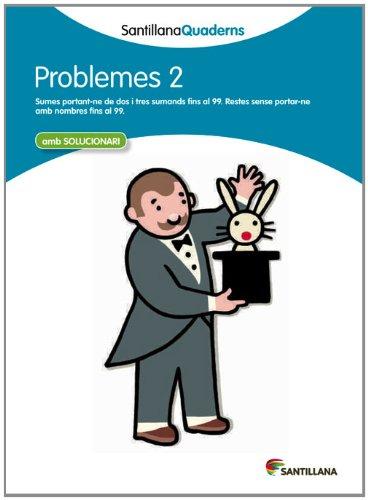 9788468013978: PROBLEMES 2 SANTILLANA QUADERNS - 9788468013978