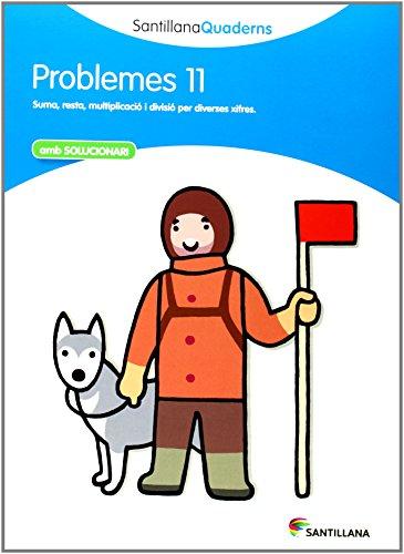 9788468014067: SANTILLANA QUADERNS PROBLEMES 11 - 9788468014067