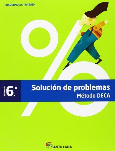 9788468015552: Método Deca, problemas, 6 Educación Primaria. Cuaderno