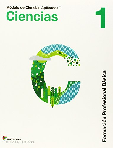 9788468018560: CIENCIAS APLICADAS I CIENCIAS NATURALES 1 FORMACION PROFESIONAL BASICA