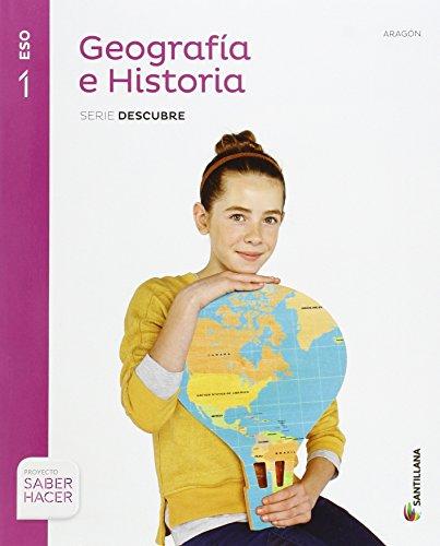 9788468019482: GEOGRAFIA E HISTORIA ARAGON SERIE DESCUBRE 1 ESO SABER HACER - 9788468019482