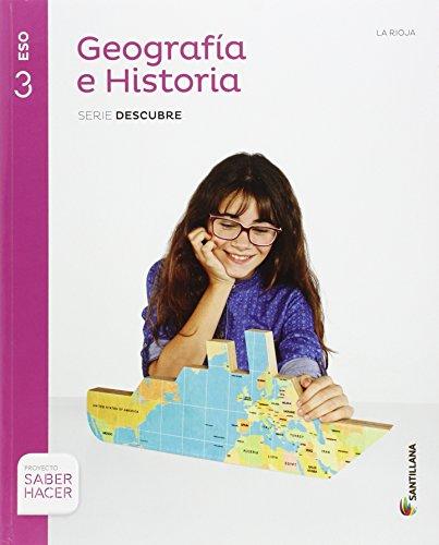 9788468032184: GEOGRAFIA E HISTORIA LA RIOJA SERIE DESCUBRE 3 ESO SABER HACER - 9788468032184