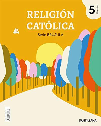 9788468048833: RELIGION CATOLICA SERIE BRUJULA 5 PRIMARIA