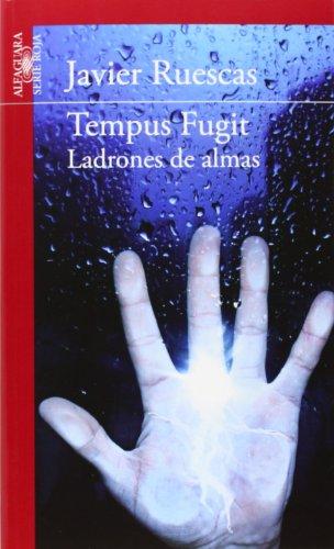 9788468087399: Tempus Fugit. Ladrones de almas (Alfaguara Roja)