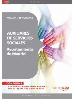 9788468100777: Auxiliares de Servicios Sociales del Ayuntamiento de Madrid. Temario y Test Grupo I (Colección 1523)