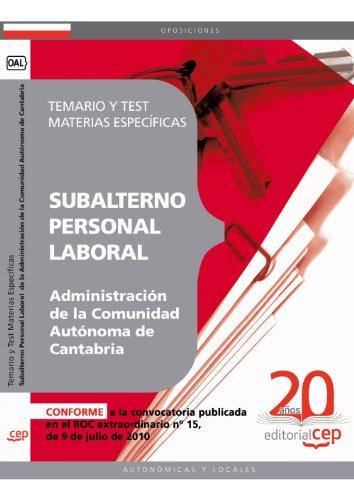 9788468102580: Subalterno Personal laboral de la Administración de la Comunidad Autónoma de Cantabria. Temario y Test Materias Específicas
