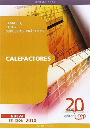 9788468102672: Calefactores Oposiciones Generales. Temario, Test y Supuestos Prácticos