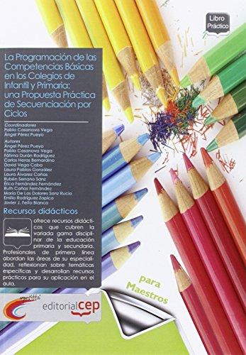 9788468103419: La Programación de las Competencias Básicas en los colegios de Infantil y Primaria: una propuesta práctica de secuenciación por ciclos (Colección 1357) - 9788468103419